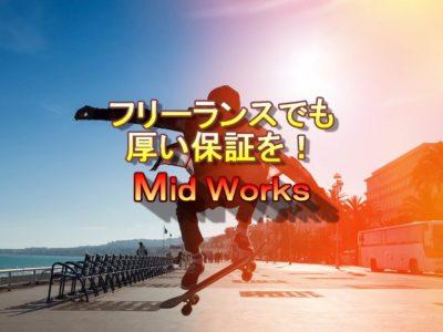 Mid Works